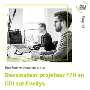 ecofeutre recrute pour evellys dessinateur projeteur cdi 56 pontivy groupe agh bol a salade cellulose moulée